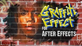 Graffiti Effect for After Effects