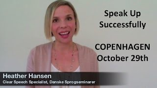 Speak up Successfully in Copenhagen with Heather Hansen!