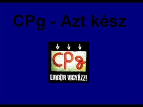 CPg - Azt kész