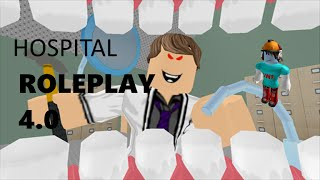Roblox hospital roleplay and other dumb stuff