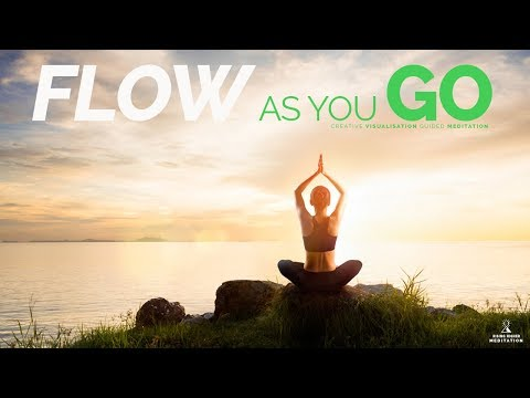 GUIDED VISUALISATION MEDITATION. Get into the FLOW, TRUST & LAW OF ATTRACTION