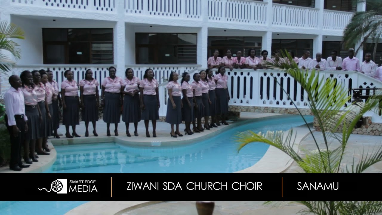 SANAMU... Ziwani SDA Church Choir, Mombasa