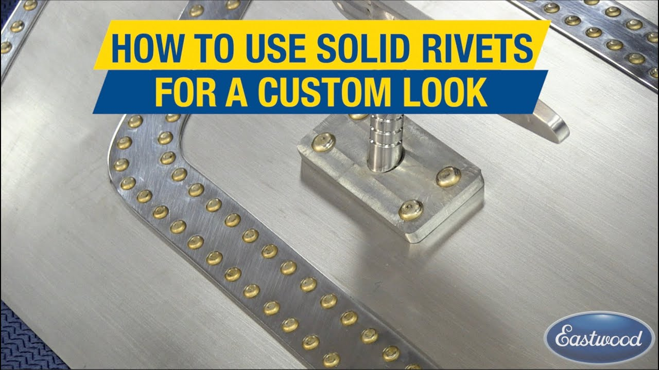 How to Use Solid Rivets - Create Strong & Custom Designs - Solid Rivet Kit  From Eastwood!