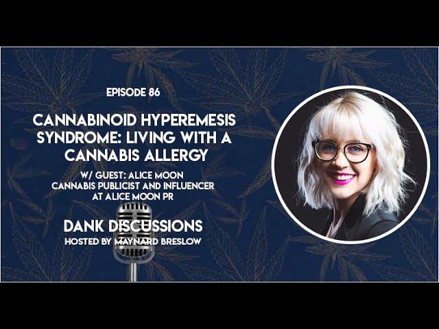 Cannabinoid Hypermesis Syndrome: Living With a Cannabis Allergy