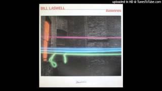 Bill Laswell - Upright Man