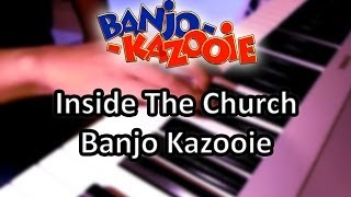 Inside The Church (Mad Monster Mansion) Banjo Kazooie [Organ/Guitar Cover]