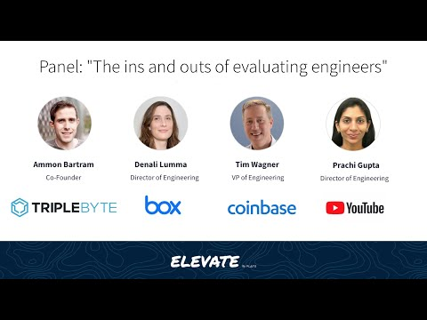 """Elevate Conference — Panel: """"The ins and outs of evaluating engineers"""""""