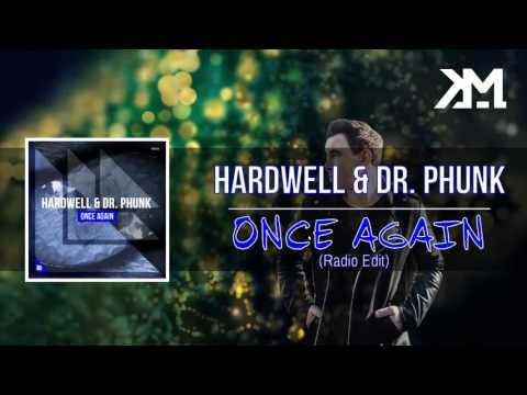 Hardwell & Dr. Phunk - ID (Once Again) (Radio Edit)