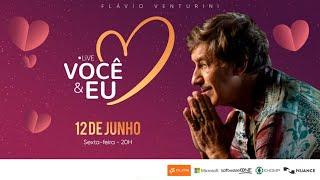 FLÁVIO VENTURINI | #FiqueEmCasa e Cante #Comigo | 12/06