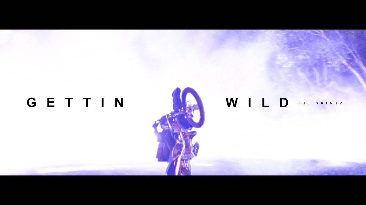 Gettin Wild Video (Ft.SAINTZ) Out now