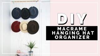 DIY Macramé Hanging Hat Organizer   beautybitten