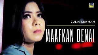 Julia Lukman MAAFKAN DENAI Lagu Minang Terbaru 2019