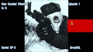 How Combat Effective IS IT Episode 1 - GP-5 Gasmask