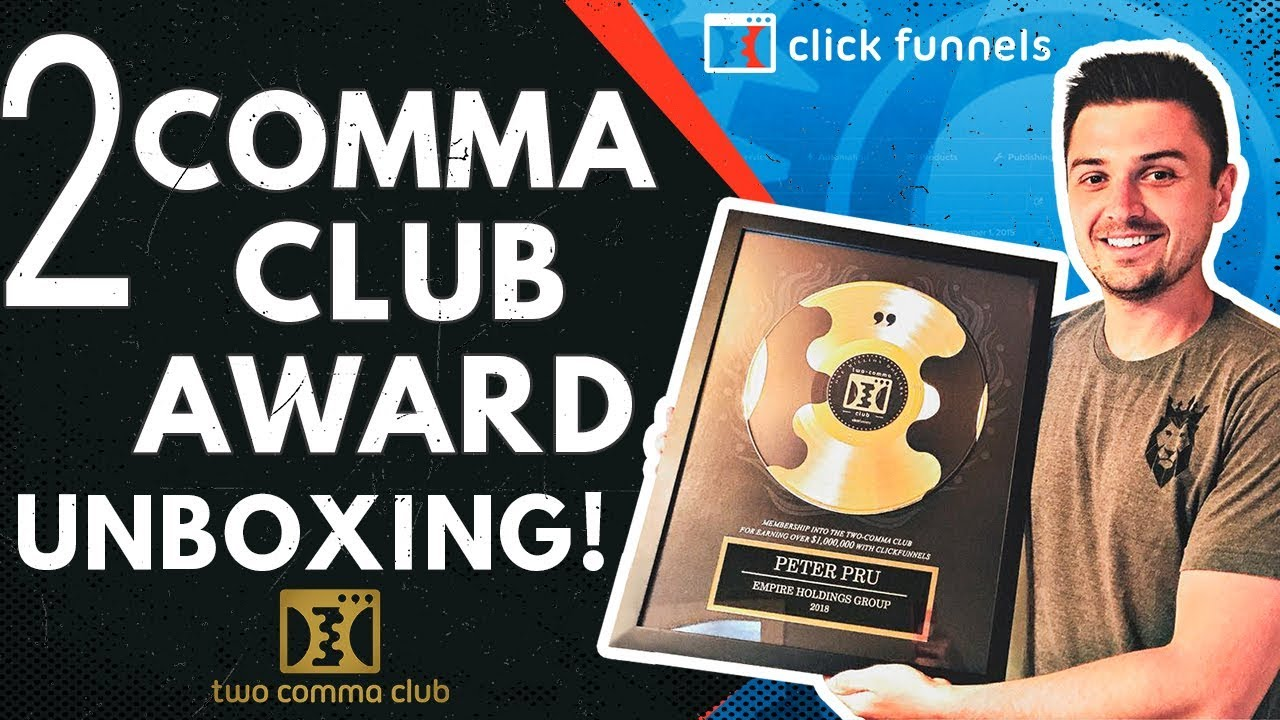 UNBOXING MY 2 COMMA CLUB AWARD FROM CLICKFUNNELS FOR HITTING OVER SEVEN FIGURES IN ECOMMERCE!