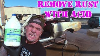 """REMOVE RUST With Muriatic Acid - EXTREME GAIN!"