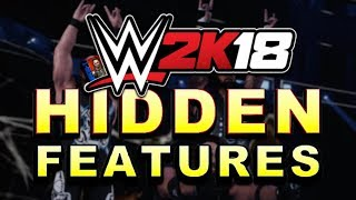 Wwe 2k18 - hidden features! (features you might not know)