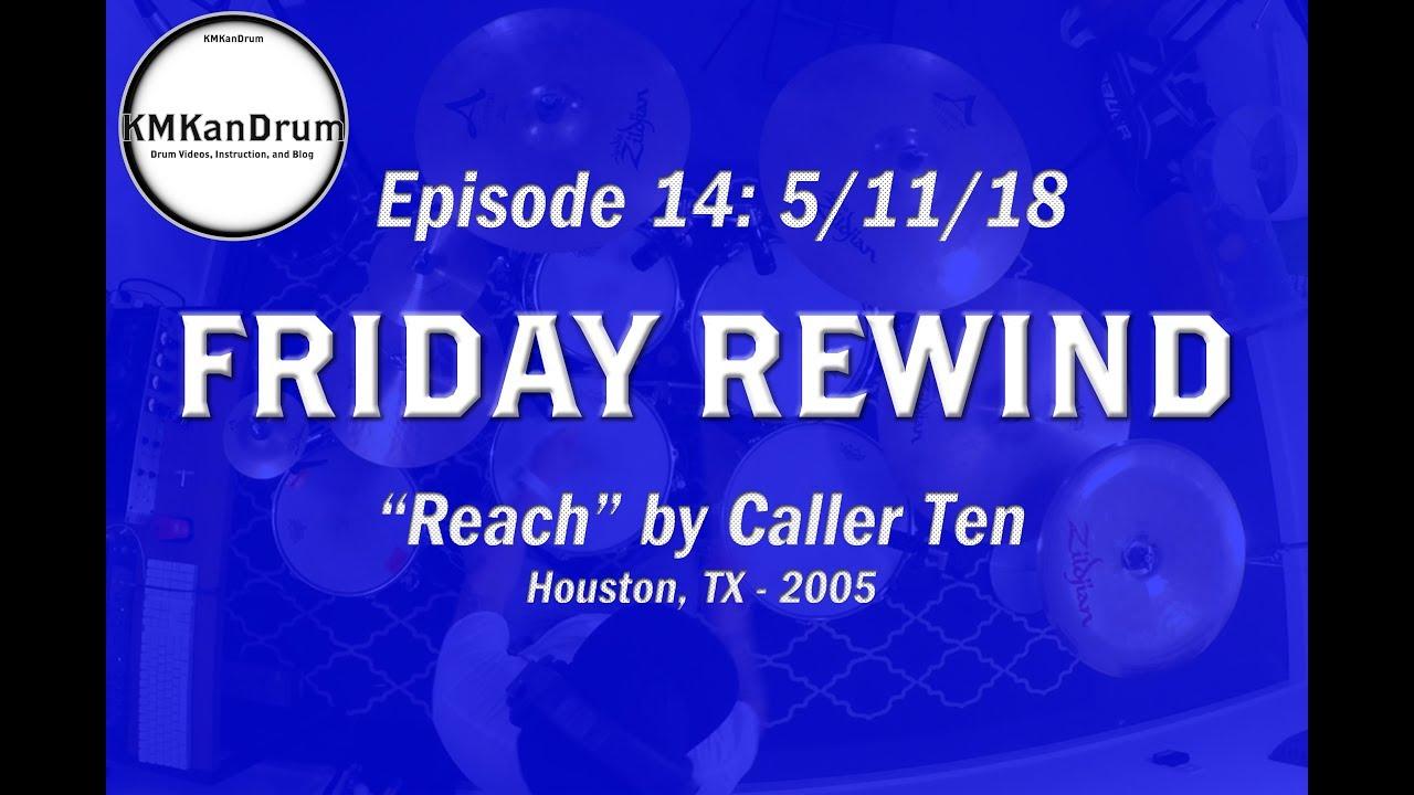 """FRIDAY REWIND Wk. 14: """"Reach"""" by Caller Ten"""