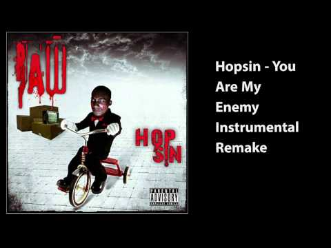 Hopsin - You Are My Enemy Instrumental Remake