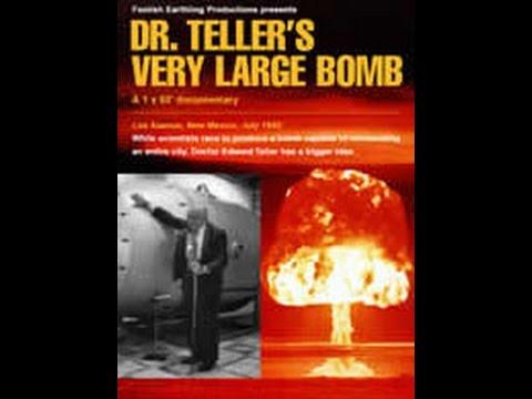 Veliká Bomba dr.Tellera -dokument (www.Dokumenty.TV) cz / sk