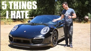 5 Things I HATE About The Porsche 911 Turbo S