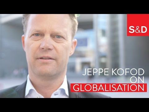 Jeppe Kofod on the Real Challenges of Globalisation