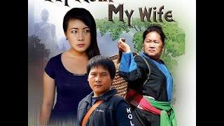 xab thoj new movie 2016 my mom my wife