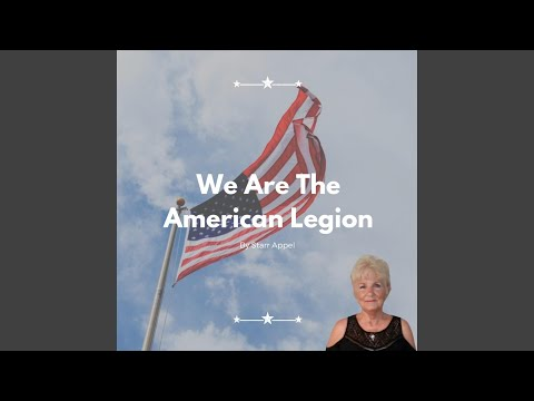 We Are The American Legion