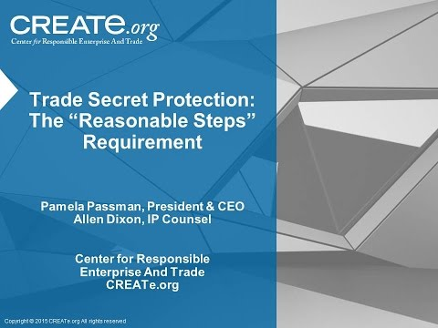 Trade Secret Protection: The Reasonable Steps Requirement