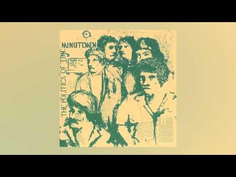 Minutemen - The Politics of Time [Full Album]