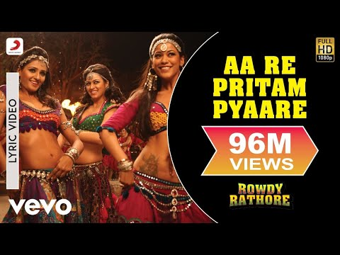 Aa Re Pritam Pyaare Lyric Video - Rowdy Rathore|Akshay Kumar|Mamta Sharma|Sajid Wajid