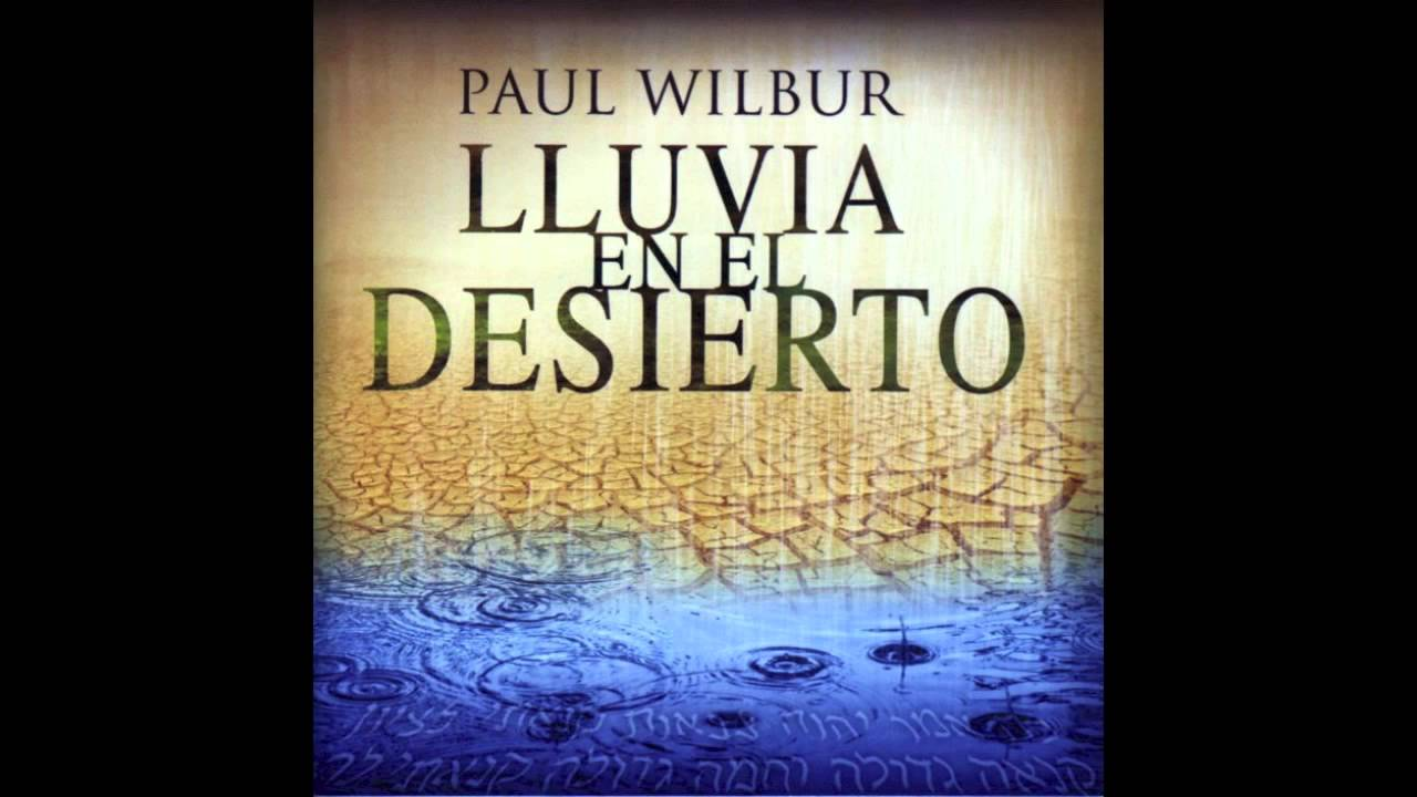 paul-wilbur-bendito-es-el-senor-hd-swxe6