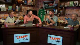 The Crappy Quiz | July 13th 2018 | Includes Tears (of Laughter)