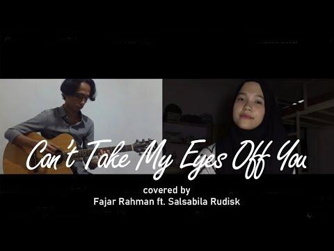 (Frankie Valli) Can't Take My Eyes Off You - Fajar Rahman Ft. Salsabila Rudisk - Acoustic Cover