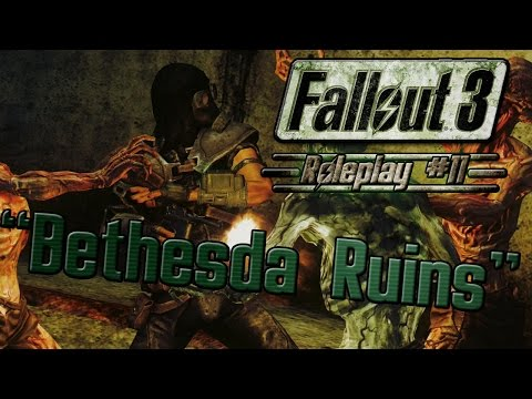 Fallout 3 Roleplay Ep. 11:
