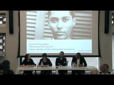 Stuart Hall Foundation, 'Who do you think you are? Culture, identity and the contemporary art museum