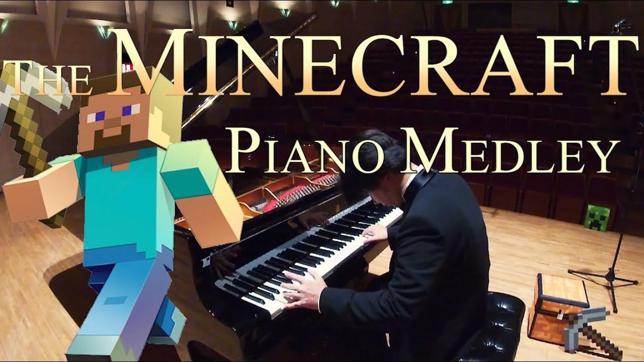 THE MINECRAFT PIANO MEDLEY