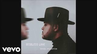 Israel Houghton - Reckless Love Lyrics (Lyric Video)