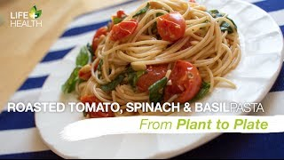 Roasted Tomato Spinach & Basil Pasta