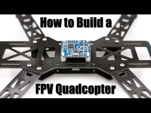 5f3384e48547de How to Build a FPV Quadcopter  Part 1 - YouTube