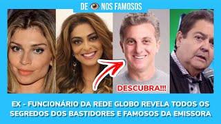 EX- FUNCIONÁRIO DA GLOBO REVELA OS SEGREDOS DOS BASTIDORES DA EMISSORA DESCUBRA!!!