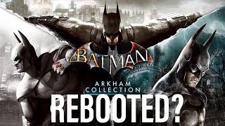 Should They Reboot the Arkham Games?