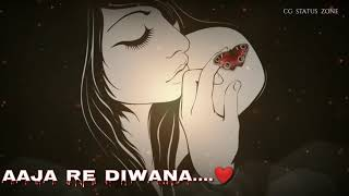 vuclip CG LOVE STATUS VIDEO | DAWNLOAD LINK | AAJA RE DIWANA CG SONG | CG LOVE STATUS | CG STATUS ZONE |