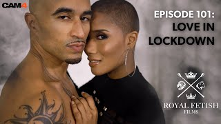 CAM4 Presents: Royal Fetish Radio with King Noire & Jet Setting Jasmine || ep1: Love in Lockdown