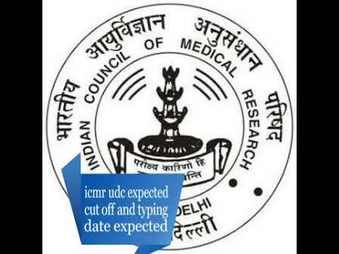 icmr udc expected cut off and typing test date