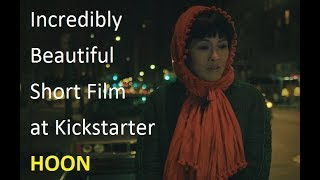Kickstarter Trailer Indie Short Film - HOON - One of the Best in 2019 / A Film by Kevin Po-Hao Lee