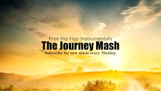 Free Hip Hop Instrumental:The Journey (mash) (Free MP3 D/L Included)