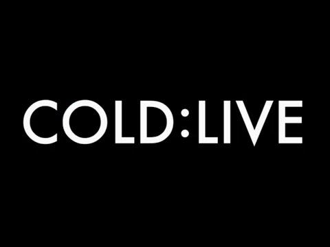 COLD:LIVE