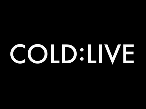 COLD:LIVE