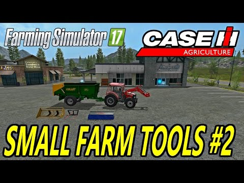 Farming Simulator 17 SMALL FARM TOOLS #2