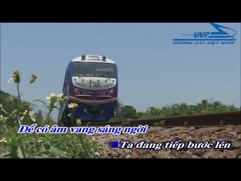 Tự hào đường sắt Việt Nam (Karaoke)